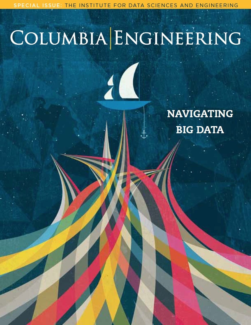 Click to read the latest issue of Columbia Engineering magazine